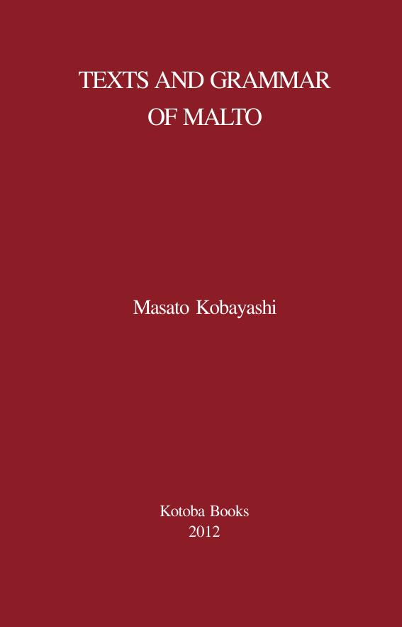 Texts and Grammar of Malto