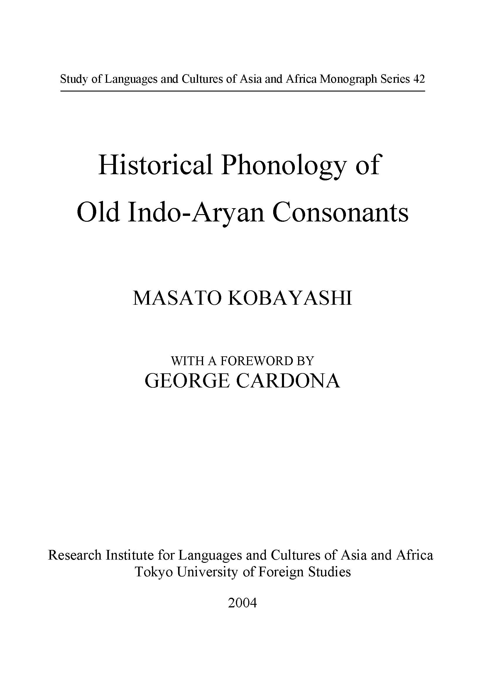 Historical Phonology of Old Indo-Aryan Consonants